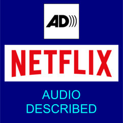 Audio Described on Netflix